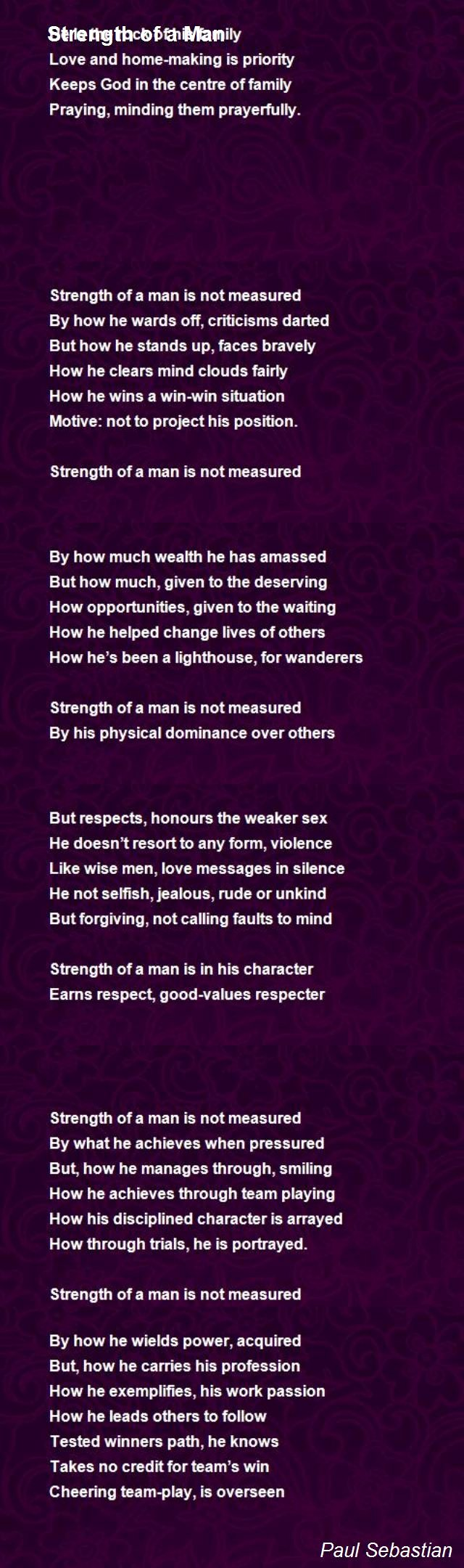 Love Poems Of Great Men New Strength A Man Poem by Paul Sebastian Poem Hunter