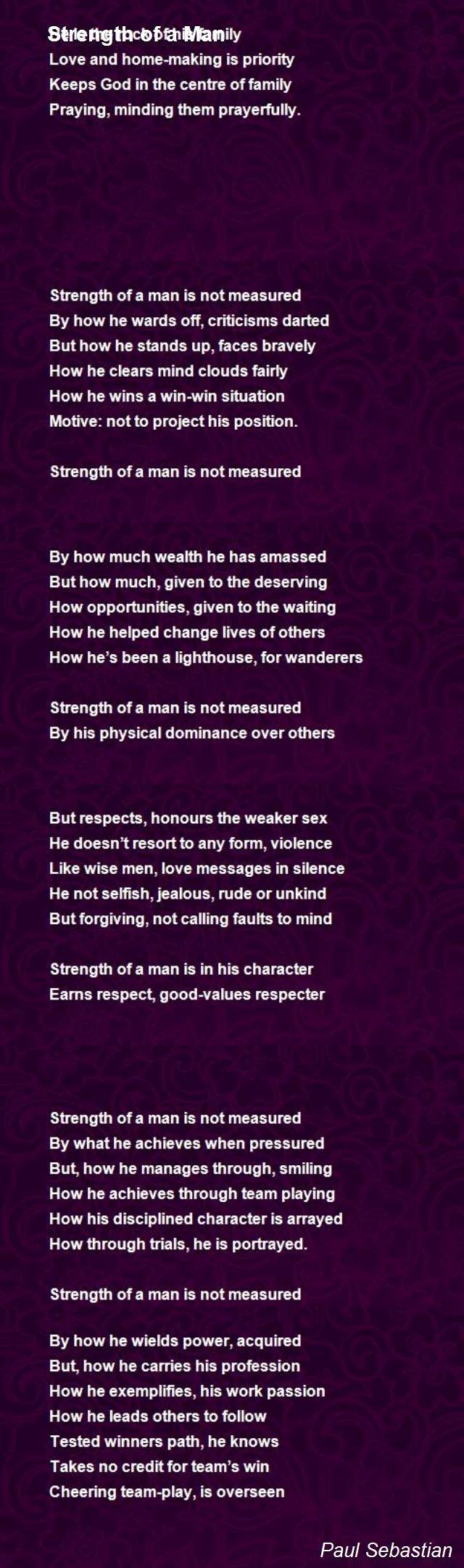 Love Poems Of Great Men New Strength A Man Poem by Paul Sebastian Poem Hunter