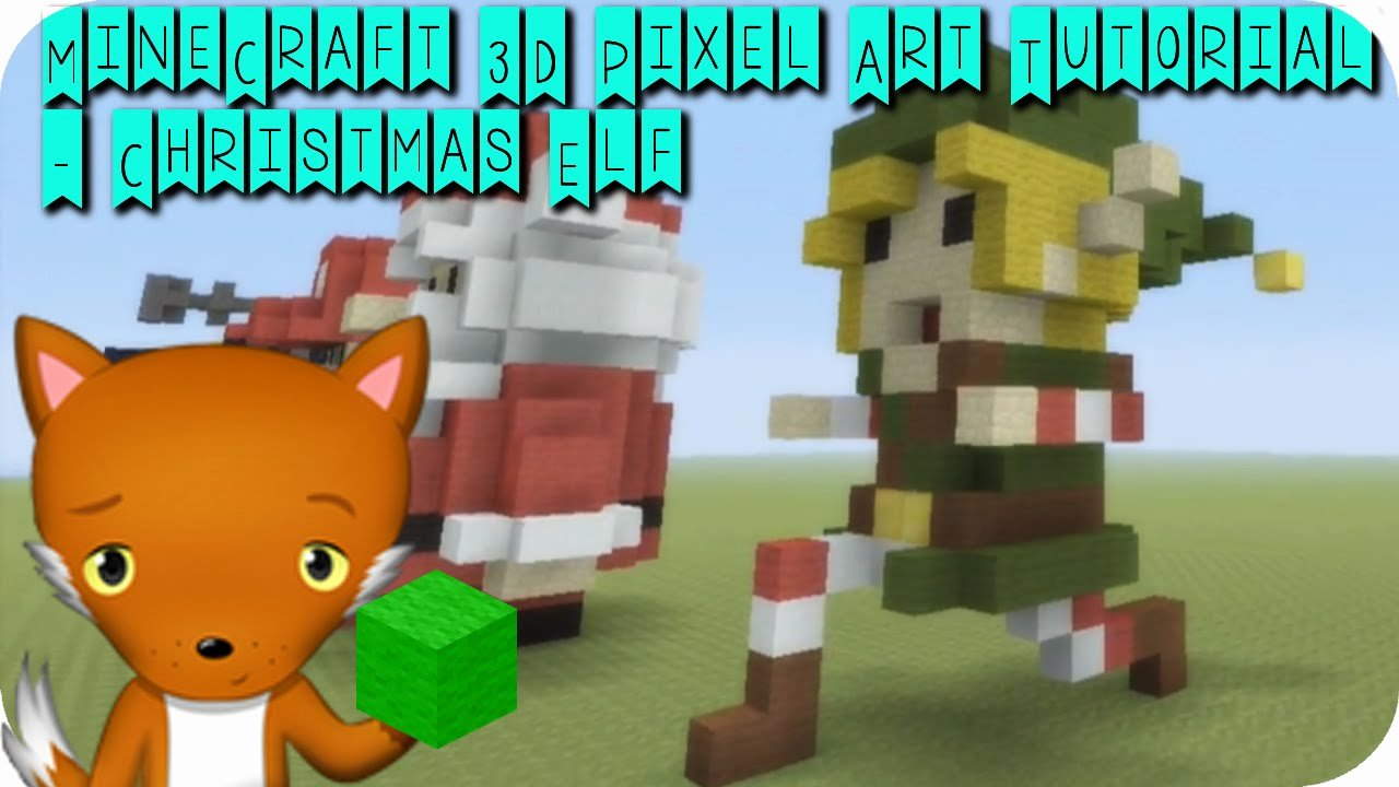 Minecraft 3d Pixel Art Unique Minecraft 3d Pixel Art Tutorial Christmas Elf