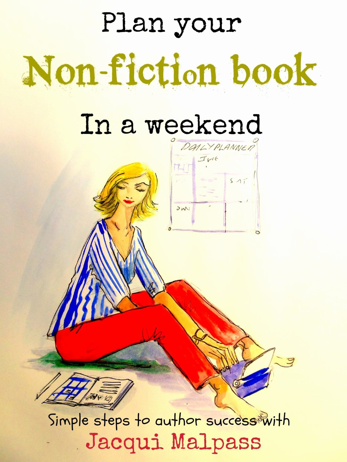 Non Fiction Book Outline Unique Plan Your Non Fiction Book In A Weekend