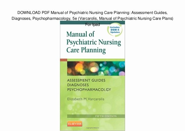 Nursing Diagnoses In Psychiatric Nursing New Download Pdf Manual Of Psychiatric Nursing Care Planning