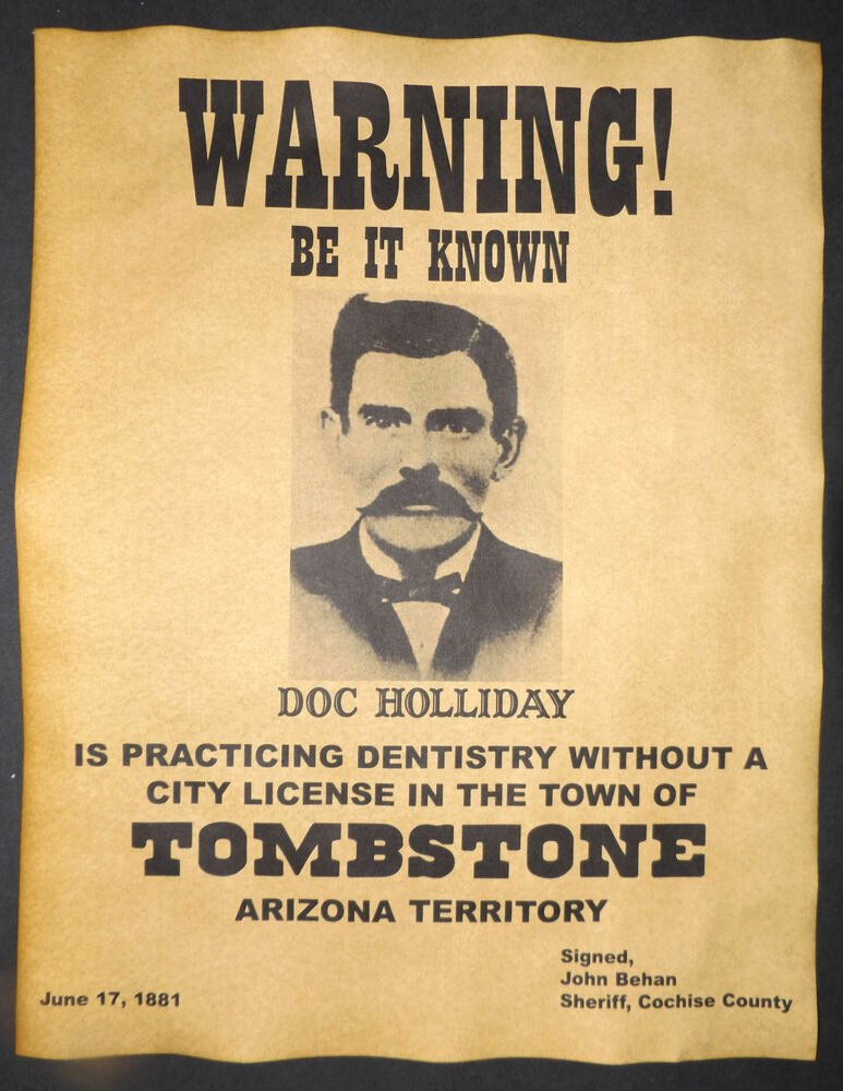 Old West Wanted Sign Awesome Doc Holliday Practicing Dentistry Warning Poster Old West