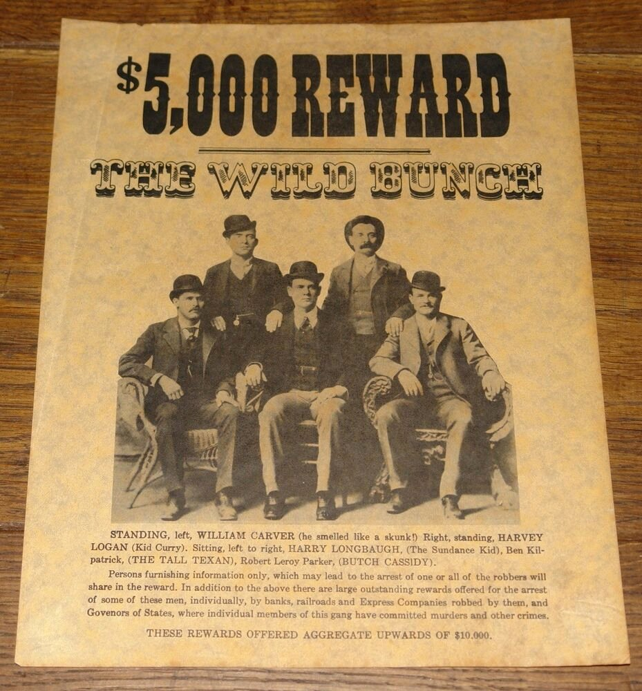 Old West Wanted Sign Awesome the Wild Bunch Exact Repro Old West Wanted Poster On