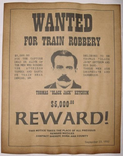 Old West Wanted Sign Elegant Black Jack Ketchum Wanted Poster Western Outlaw Old