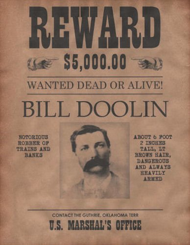 Old West Wanted Sign Fresh Bill Doolin Wanted Poster Western Outlaw Old West