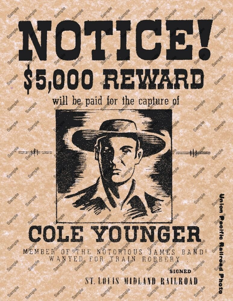 Old West Wanted Sign New Cole Younger James Band Old Wild West Wanted Notice Reward