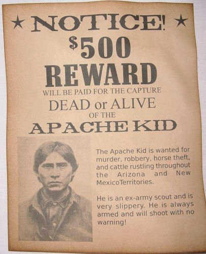 Old Western Wanted Poster Awesome Apache Kid Wanted Poster Western Outlaw Old West