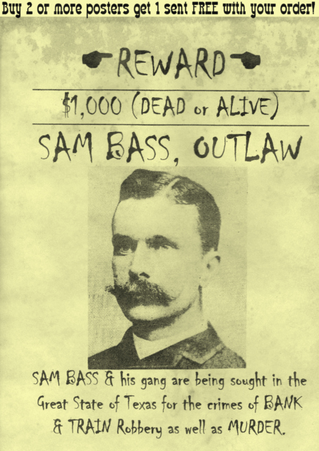 Old Western Wanted Poster Luxury Sam Bass Wanted Poster Western Outlaw Old West
