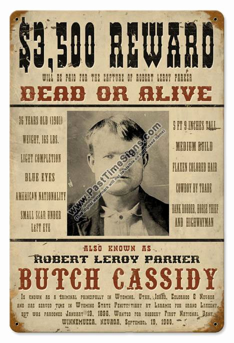Old Western Wanted Poster Unique butch Cassidy Wanted Poster Vintage Metal Sign