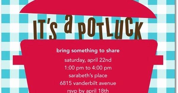 Potluck Party Invitation Wording Inspirational Love Potlucks Just Pick A theme