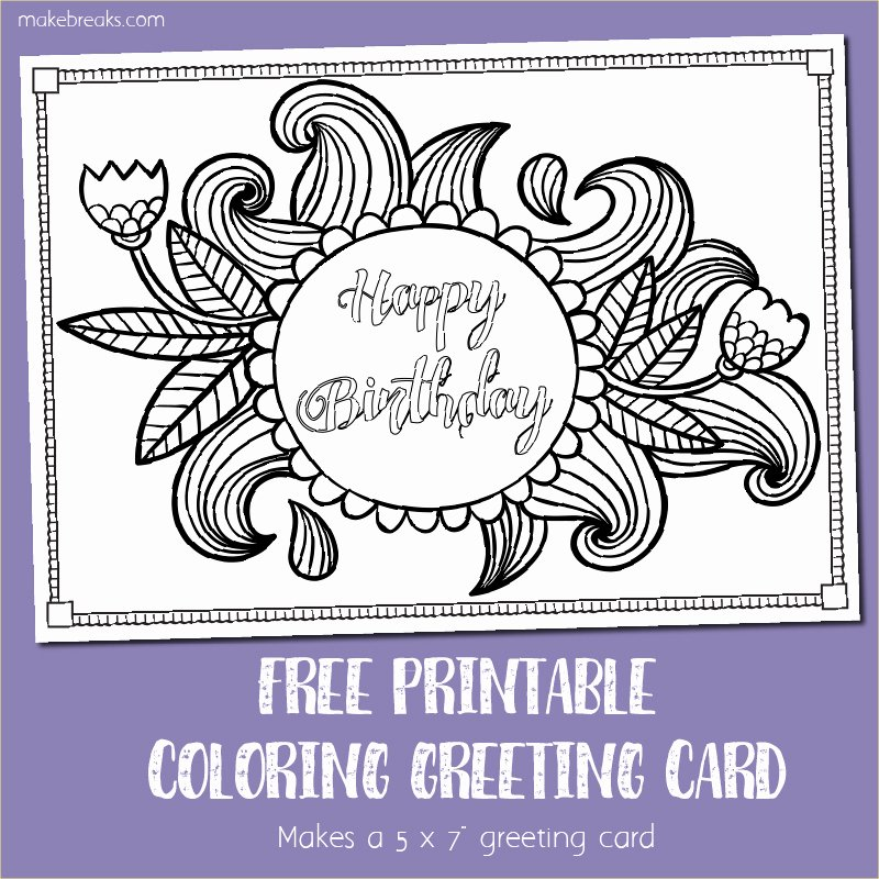 Printable Anniversary Cards Free Online Luxury Free Printable Birthday Coloring Card Make Breaks