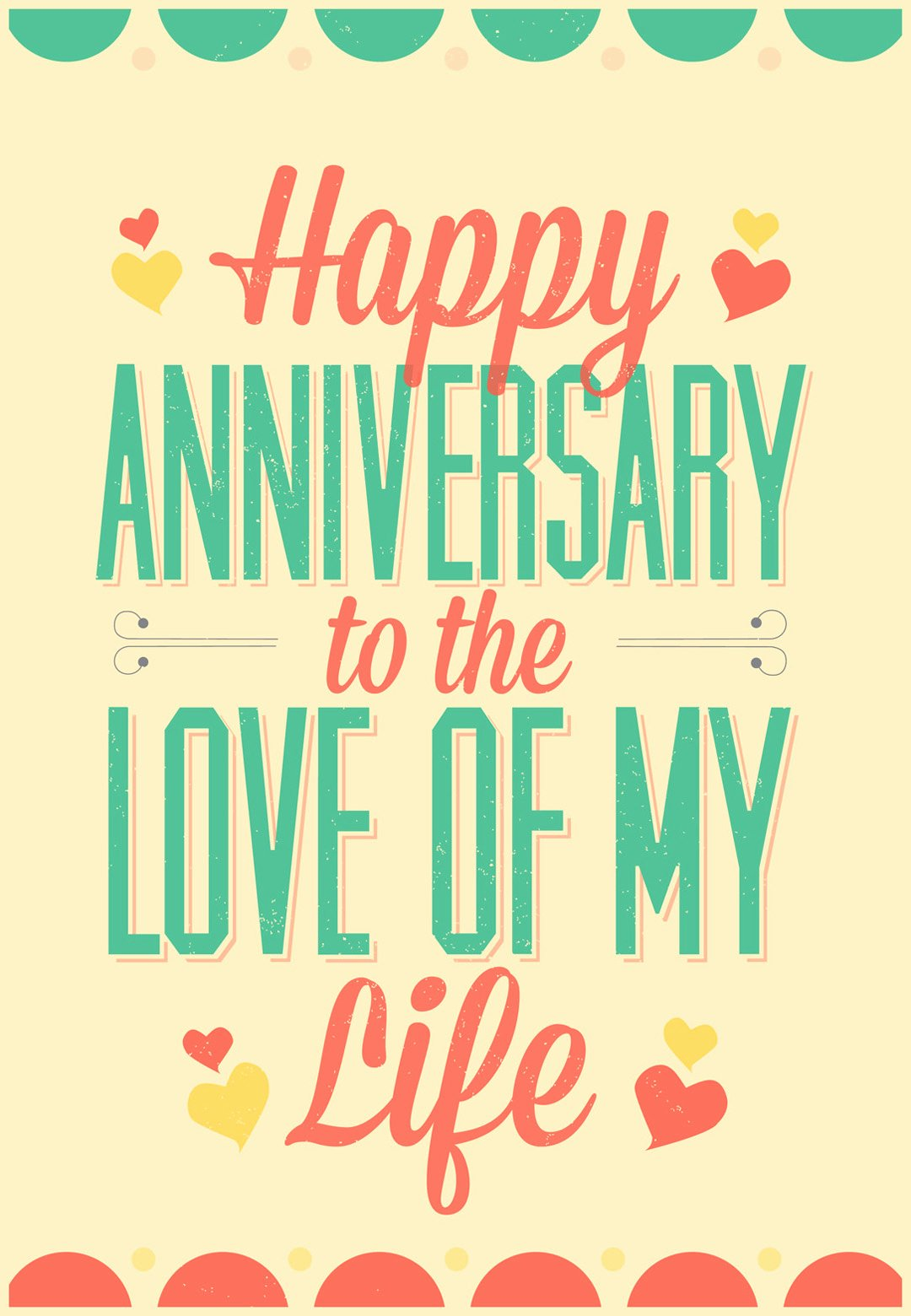 Printable Anniversary Cards Free Online Unique Love Of My Life Happy Anniversary Card Free