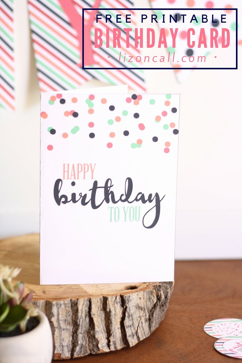 Printable Anniversary Cards Free Unique Free Printable Birthday Card and A Giveaway Liz On Call
