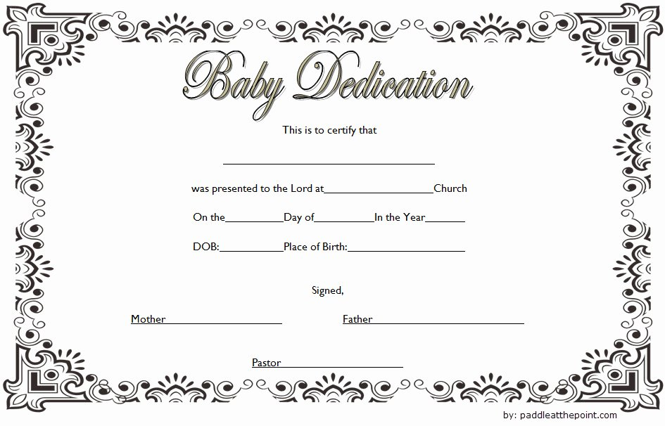 Printable Baby Dedication Certificate Fresh 7 Free Printable Baby Dedication Certificate Templates Free