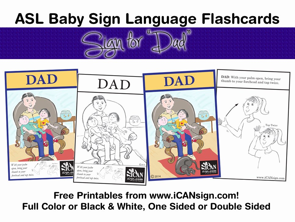 Printable Flashcards for Babies New Baby Sign Language Flashcard Dad – Free Printable asl