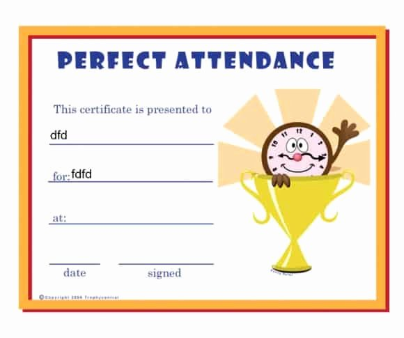 Printable Perfect attendance Award Best Of 40 Printable Perfect attendance Award Templates & Ideas