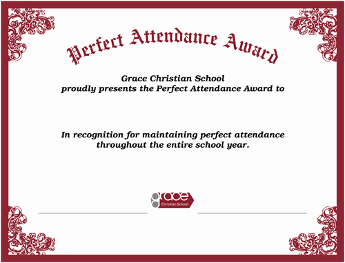 Printable Perfect attendance Award Luxury Perfect attendance Award First Honors