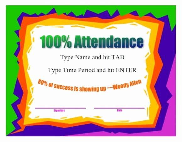 Printable Perfect attendance Certificate Awesome 40 Printable Perfect attendance Award Templates & Ideas