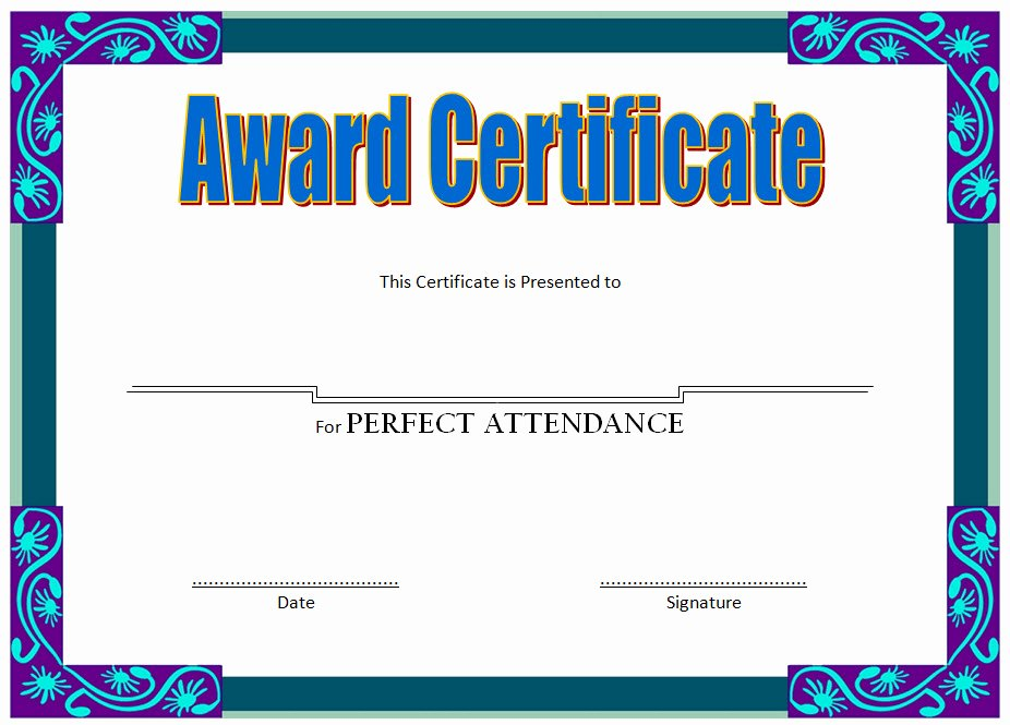 Printable Perfect attendance Certificate Awesome 8 Printable Perfect attendance Certificate Template Designs