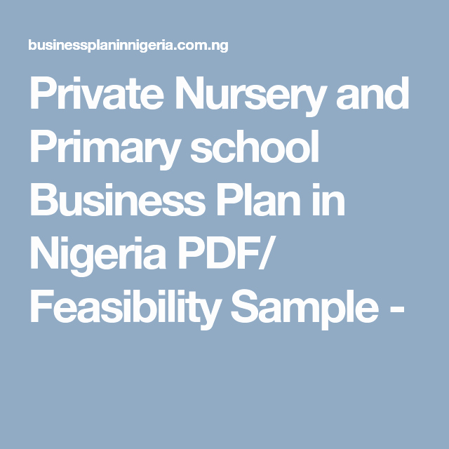 Private School Business Plans Inspirational Private Nursery and Primary School Business Plan In
