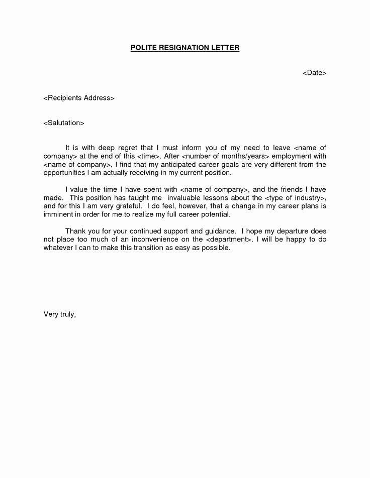 Resignation Letter for Work Unique Polite Resignation Letter Bestdealformoneywriting A Letter