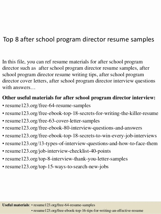 Resume after High School Luxury top 8 after School Program Director Resume Samples