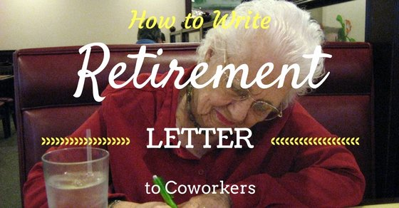 Retirement Goodbye Letter to Coworkers New How to Write A Retirement Letter to Coworkers Wisestep