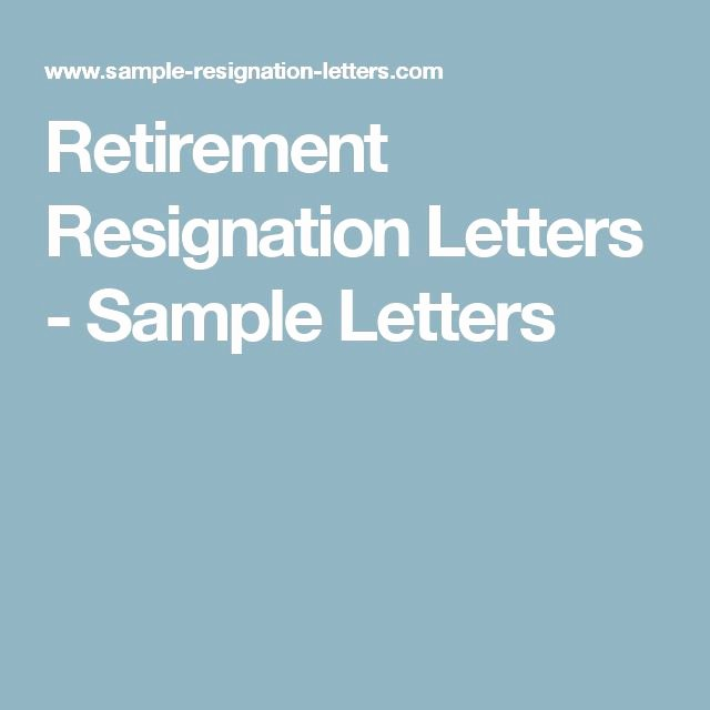 Retirement Letter Of Resignation Awesome Retirement resignation letters