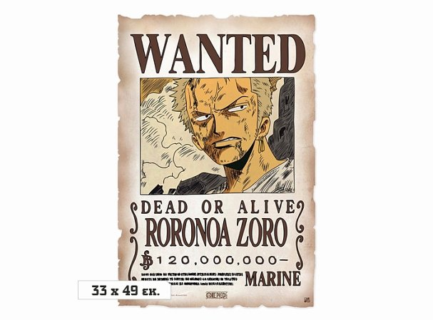 Roronoa Zoro Wanted Poster Inspirational Wanted Zoro 120k Poster Limited E Piece