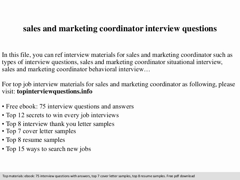 Sales and Marketing Coordinator New Sales and Marketing Coordinator Interview Questions