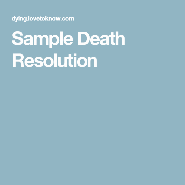 Sample Funeral Resolutions Templates Luxury Sample Death Resolution Funeral Ideas Pinterest