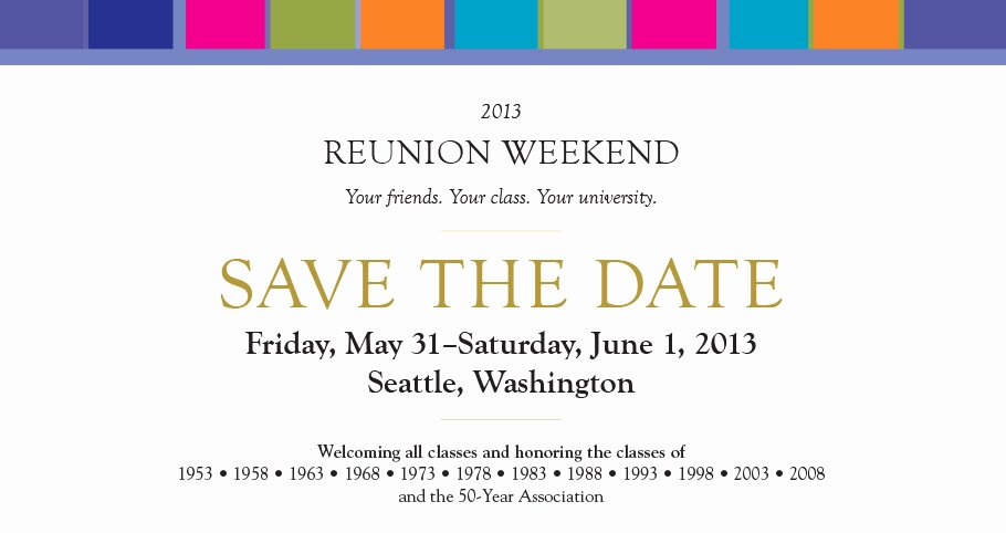 Save the Date Class Reunion New 2013 Alumni Reunion Weekend Save the Date Uw Medicine