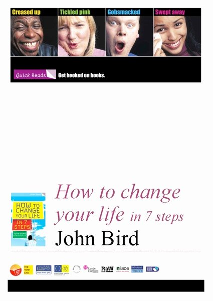 Seven Step Lesson Plan New How to Change Your Life In 7 Steps by John Bird Lesson