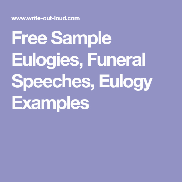 Short Simple Eulogy Examples Elegant Free Sample Eulogies Funeral Speeches Eulogy Examples