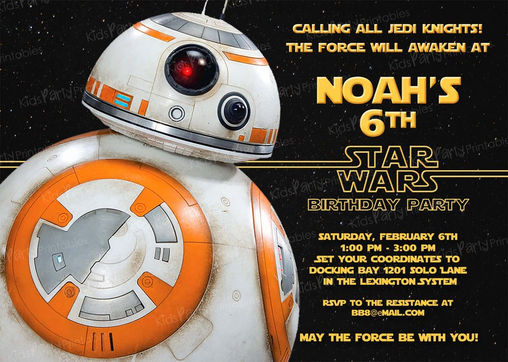 Star Wars Birthday Invitation Wording Best Of 20 Bb8 Star Wars the force Awakens Birthday Party