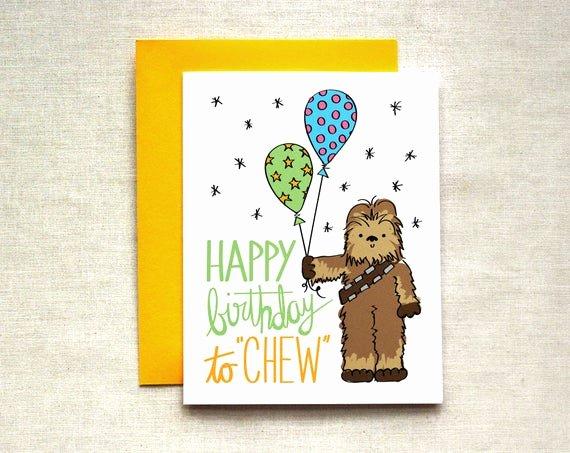 Star Wars Printable Birthday Cards Luxury Chewbacca Birthday Card Star Wars Birthday Card Happy