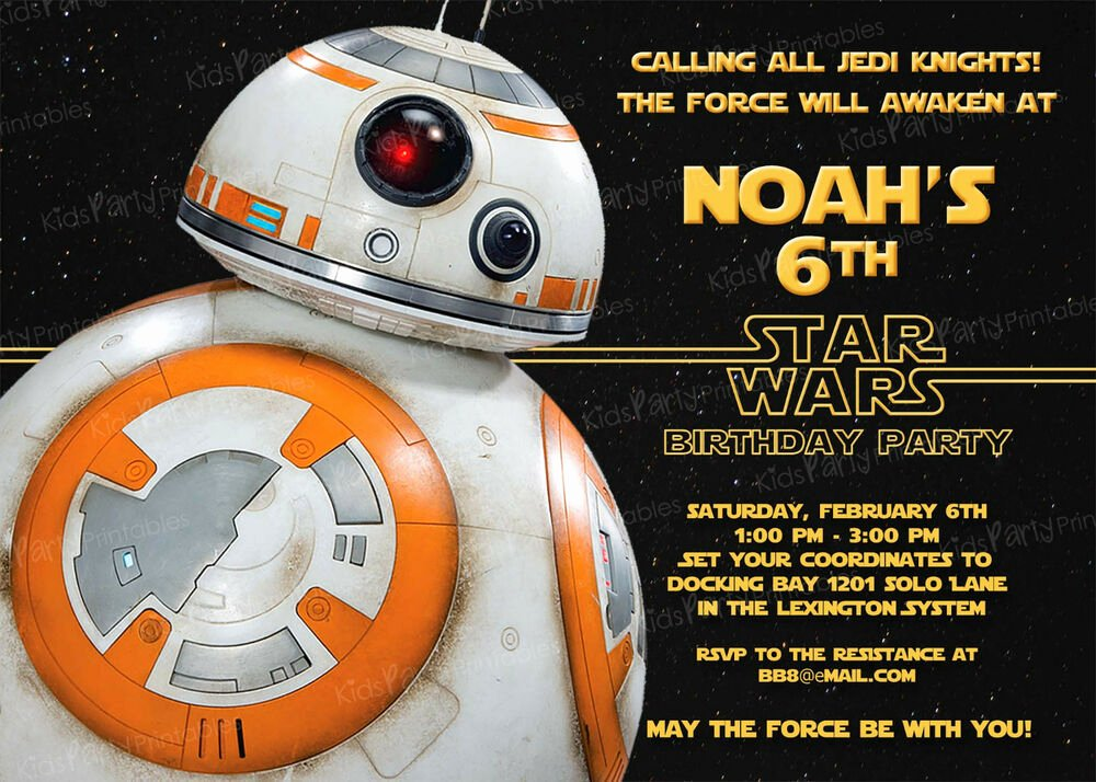 Star Wars Printable Birthday Invitations Fresh 20 Bb8 Star Wars the force Awakens Birthday Party