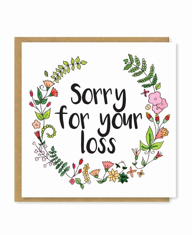 Sympathy Cards Free Printable Elegant sorry for Your Loss Sympathy Card Floral Bereavement