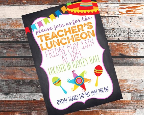 Teacher Appreciation Luncheon Invitation Lovely Fiesta themed Teachers Luncheon Teachers by