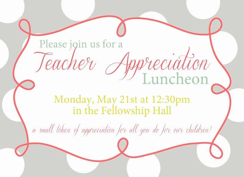 Teacher Appreciation Luncheon Invitation Luxury Appreciation Luncheon Invitation Wording