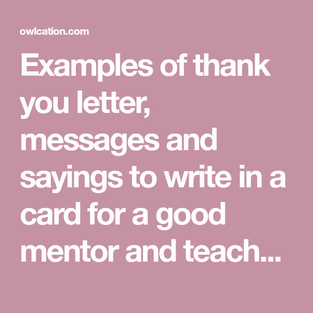 Thank You Card for Mentor Elegant Thank You Message for A Mentor—samples Of What to Write In