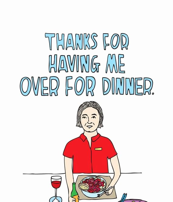 Thank You for Dinner Best Of Thank You Card Thanks for Having Me Over for Dinner