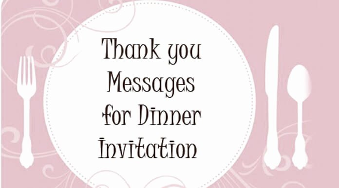 Thank You for Dinner Elegant Thank You Messages for Dinner Invitation