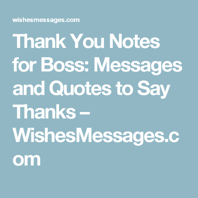 Thank You Note to Manager Inspirational Thank You Notes for Boss Messages and Quotes to Say