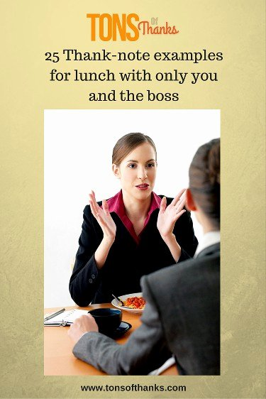 Thank You Notes for Lunch Lovely 25 Thank Note Examples for Lunch with Only You and the Boss