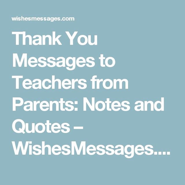 Thank You Notes for Parents Lovely Thank You Messages to Teachers From Parents Notes and
