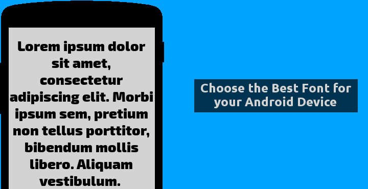 Ttf Fonts for android Inspirational How to Choose the Best Font for Your android Device