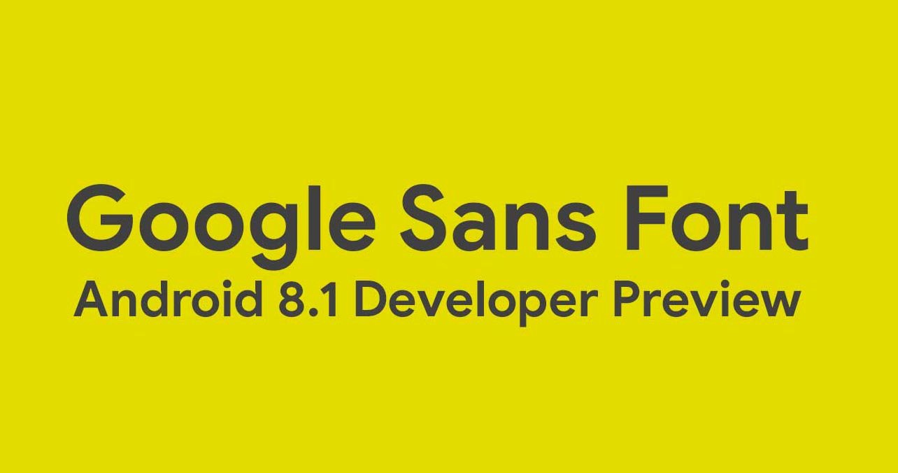 Ttf Fonts for android Luxury [downloads] How to Install android 8 1 oreo Google Sans