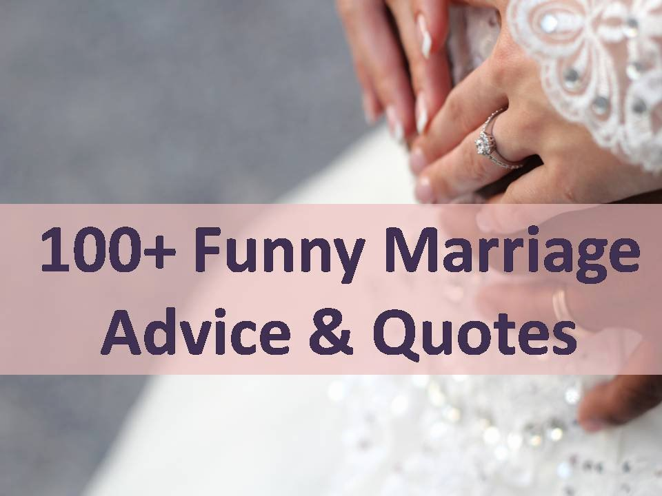 Wedding Advice Cards Funny Best Of 100 Funny Marriage Advice & Quotes